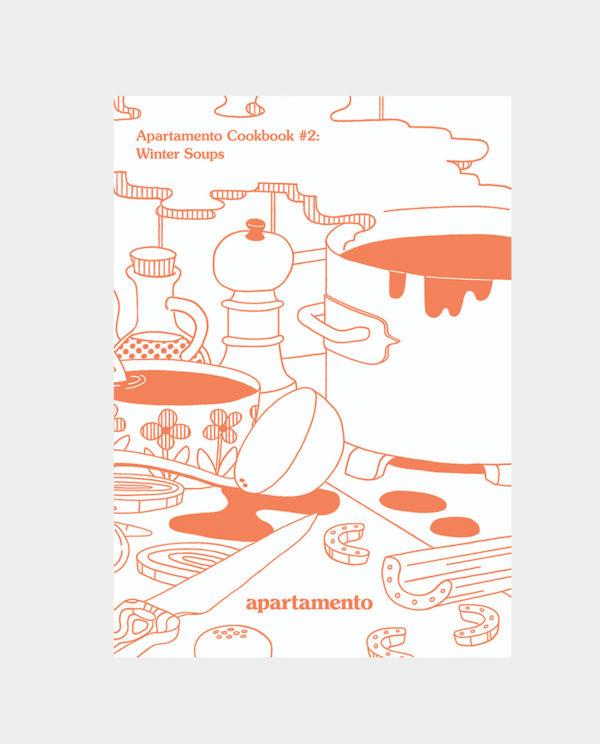 Apartamento Cookbook #2: Winter Soups