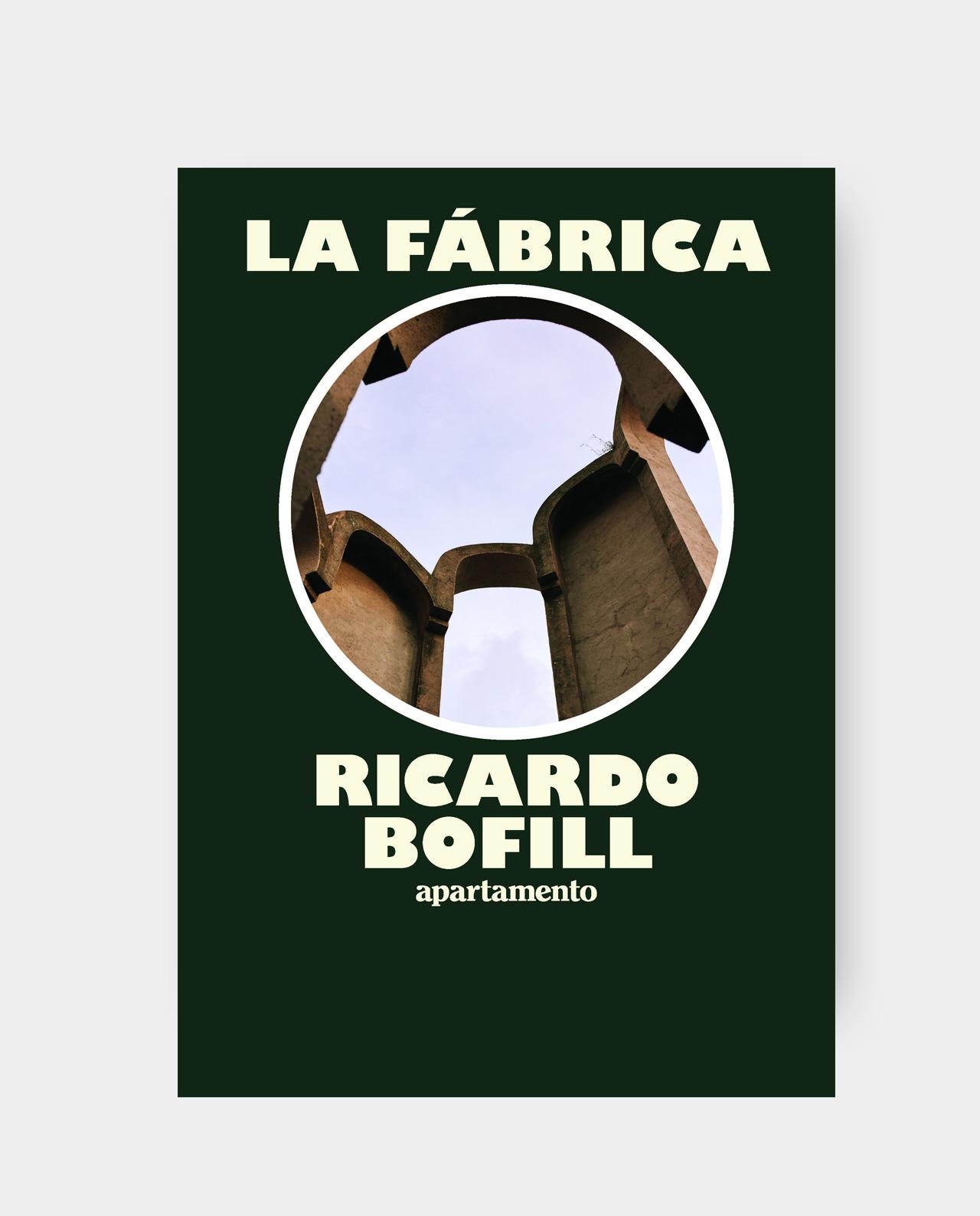 LA FÁBRICA: RICARDO BOFILL