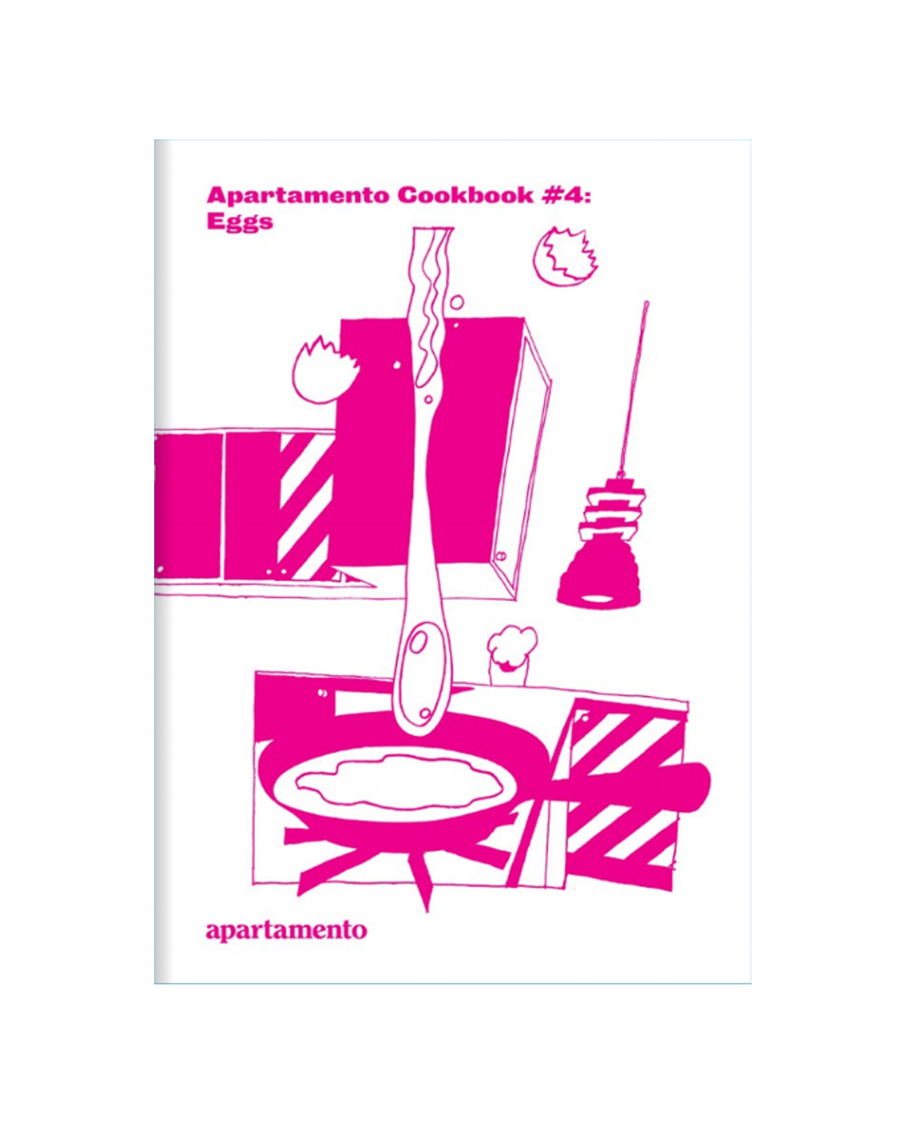 Apartamento Cookbook #4: Eggs (Last copies) *Collectors